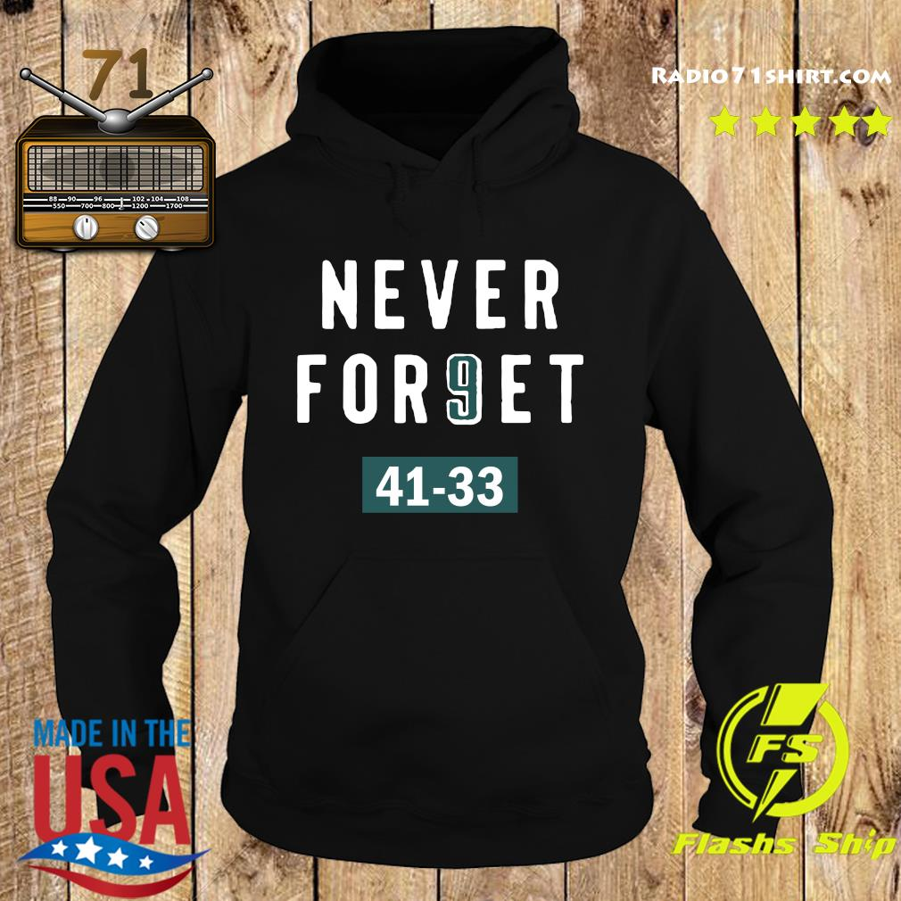 Clearwooder Never Forget Nick Foles 9 Philadelphia Shirt Hoodie