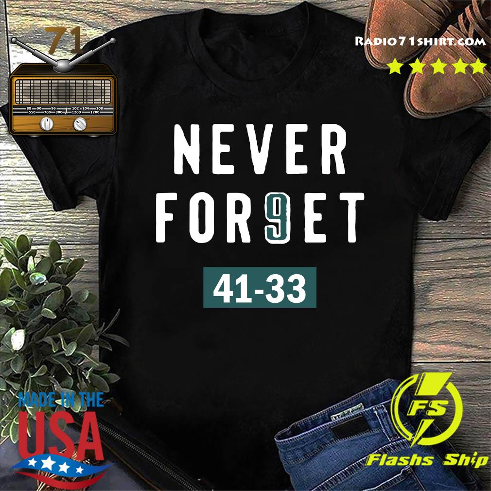 Clearwooder Never Forget Nick Foles 9 Philadelphia Shirt
