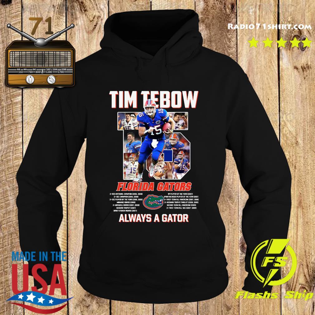 Florida Gators 15 Tim Tebow Always A Gator Shirt Hoodie