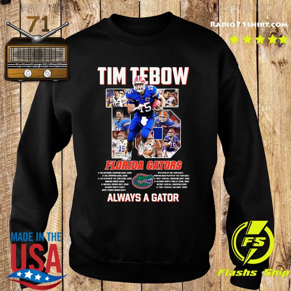 Florida Gators 15 Tim Tebow Always A Gator Shirt Sweater