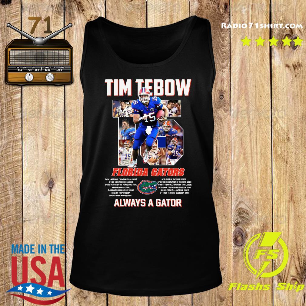 Florida Gators 15 Tim Tebow Always A Gator Shirt Tank top