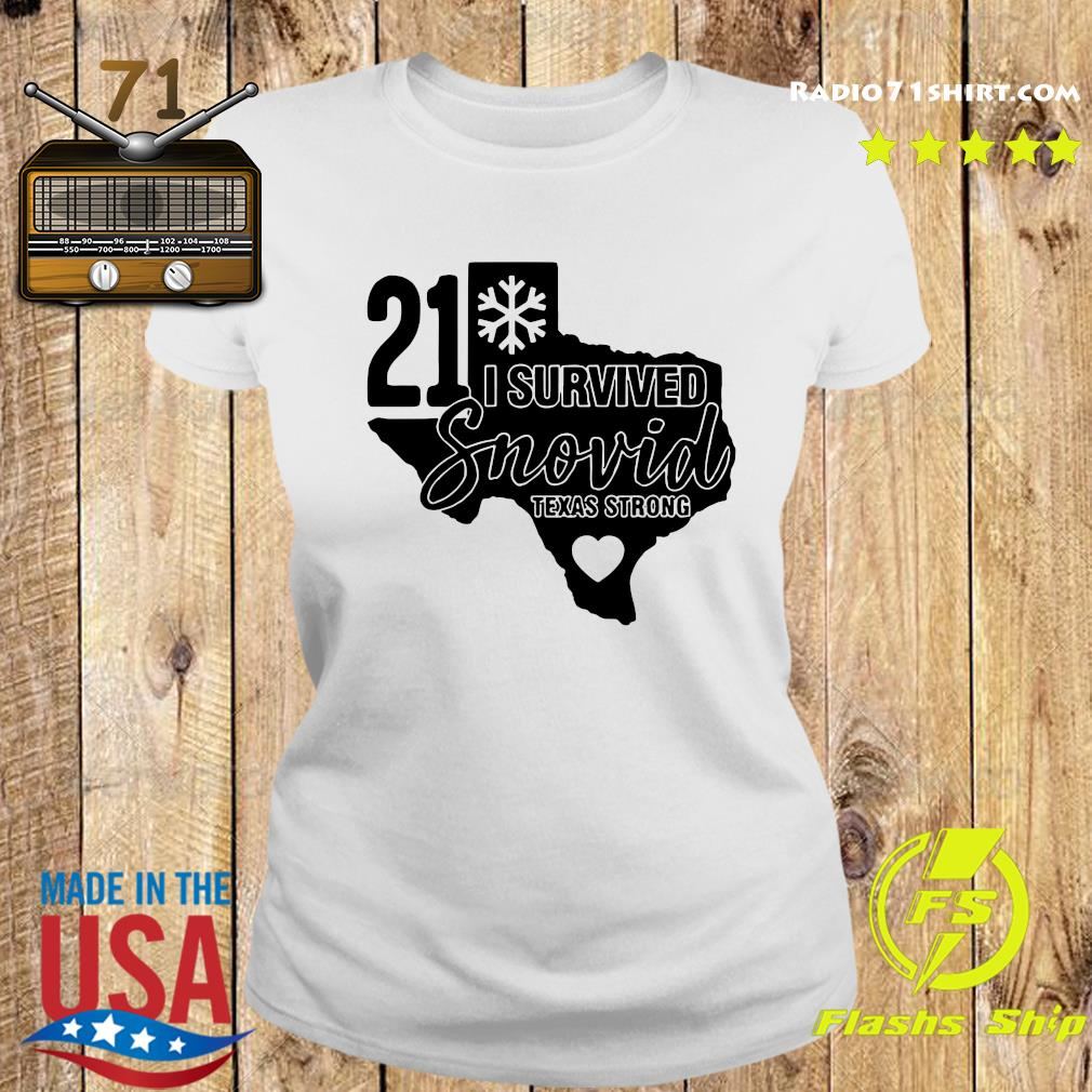 I Survived Snowvid 21, Texas Strong Snovid 2021 Tee Shirt Ladies tee