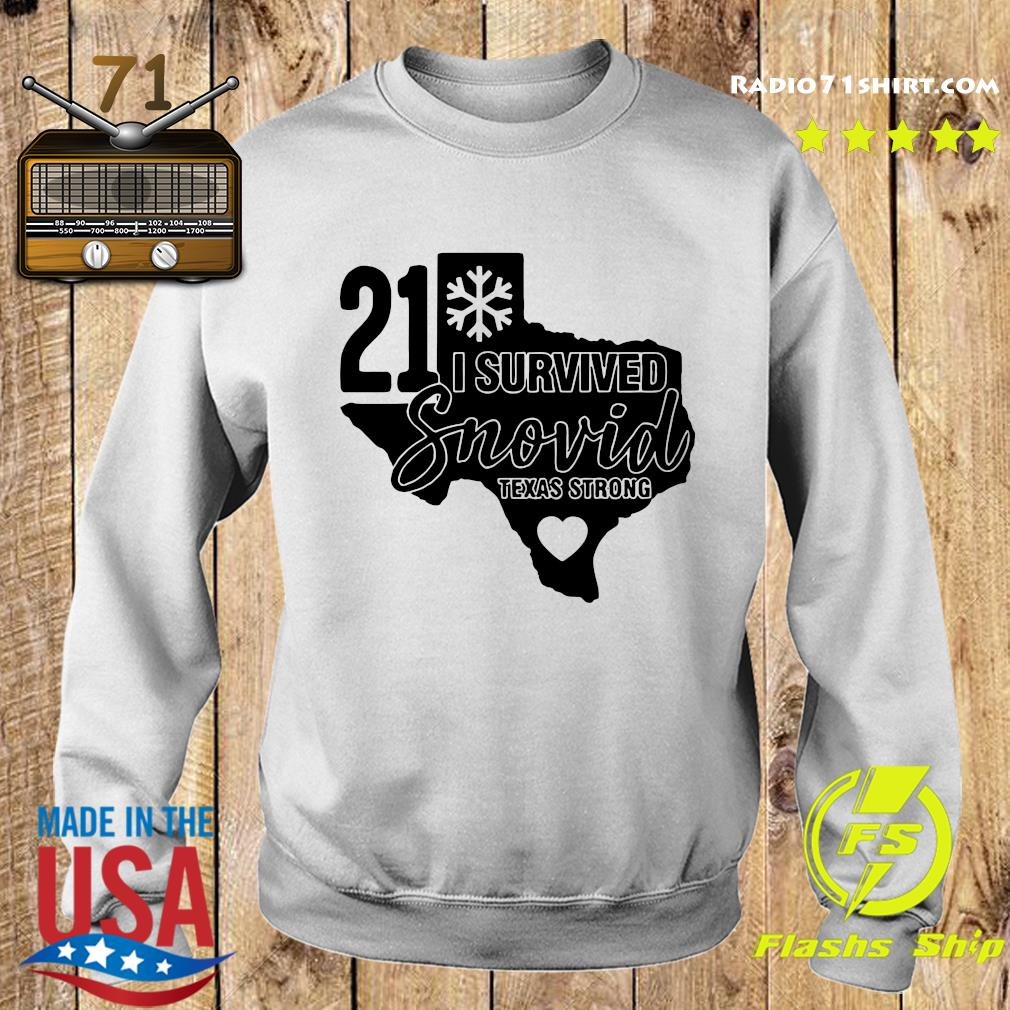I Survived Snowvid 21, Texas Strong Snovid 2021 Tee Shirt Sweater