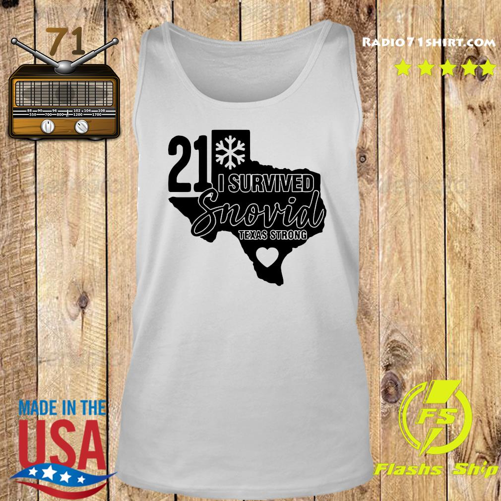 I Survived Snowvid 21, Texas Strong Snovid 2021 Tee Shirt Tank top