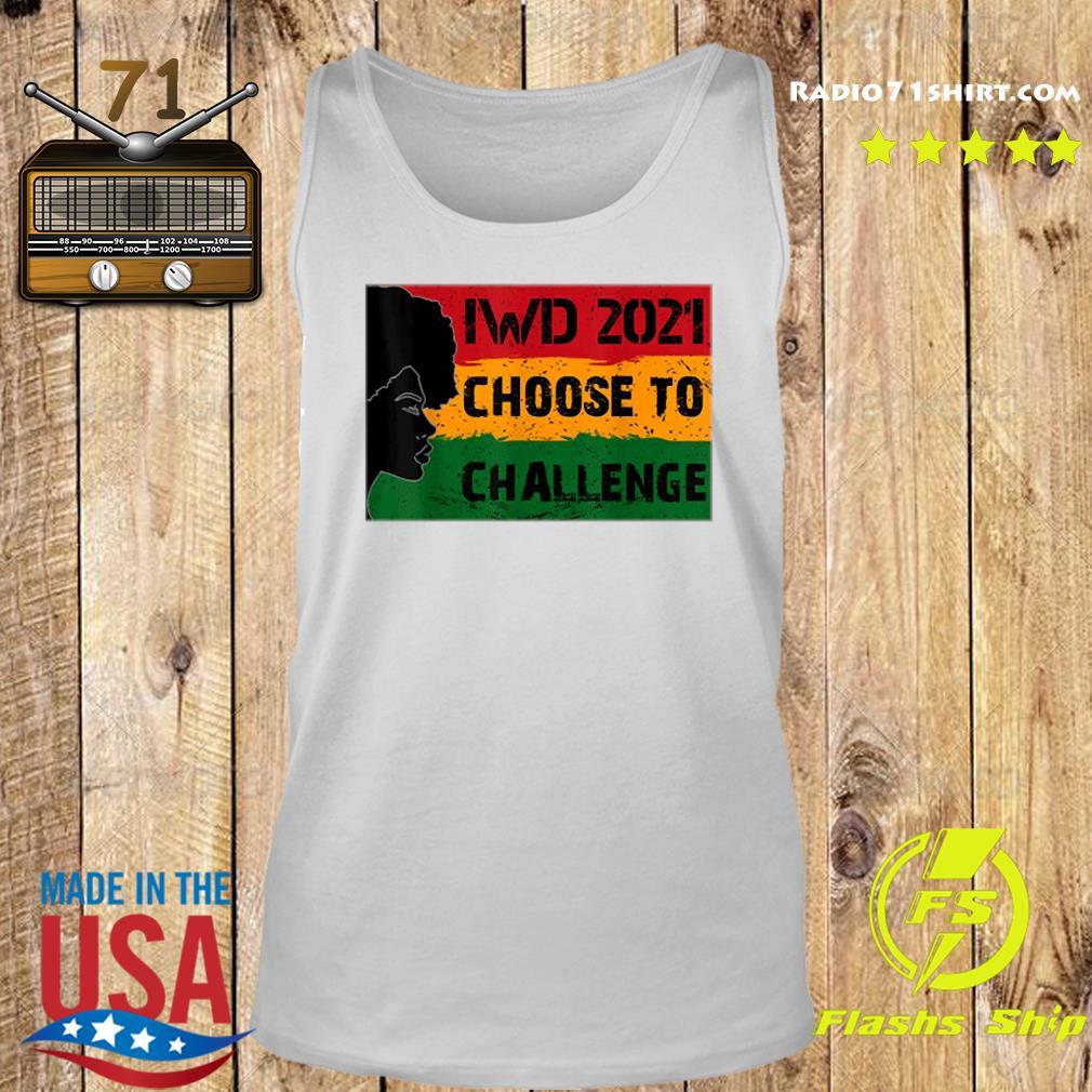 International Women's Day 2021 Choose To Challenge Shirt Tank top
