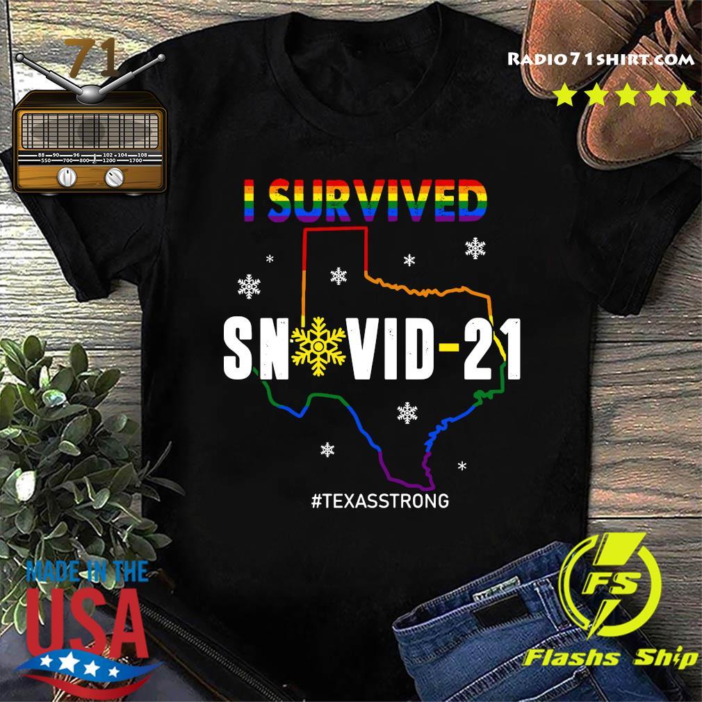 LGBT I Survived Snowvid - 21 #Texasstrong shirt