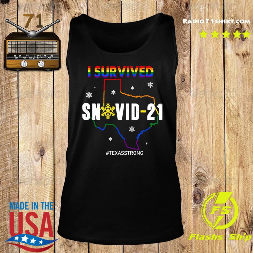 LGBT I Survived Snowvid - 21 #Texasstrong s Tank top