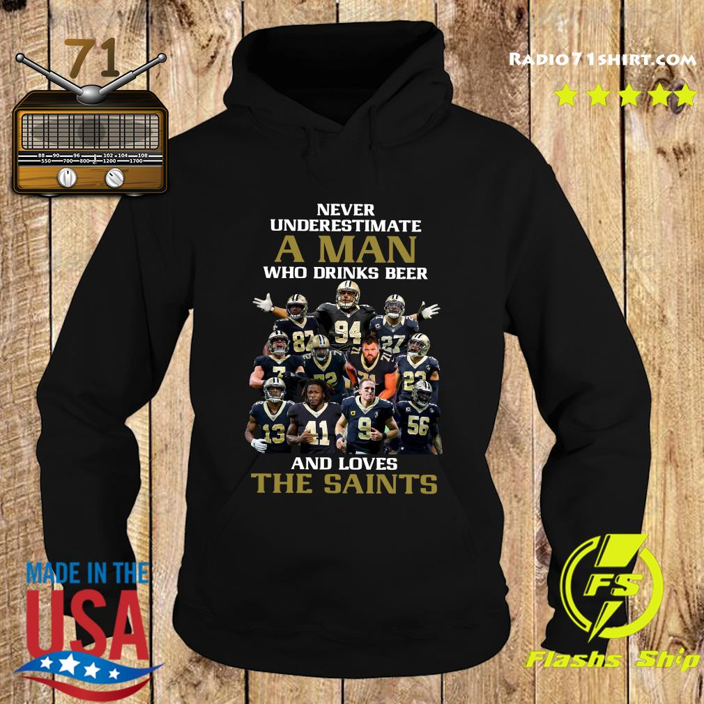 Never Underestimate A Man And Love The New Orleans Saints Team Football Players Shirt Hoodie