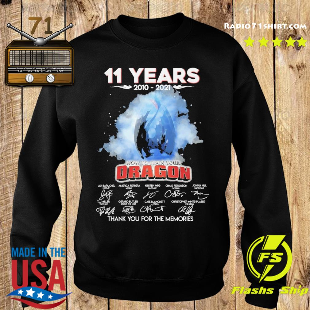 Official 11 Years 2010 2021 How To train your Dragon signature thank you for the memories s Sweater