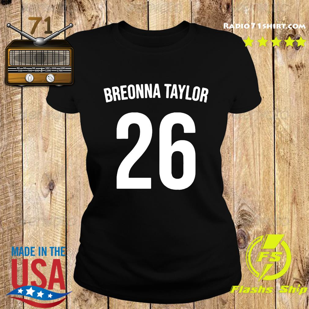 Official Breonna Taylor 26 Shirt Ladies tee
