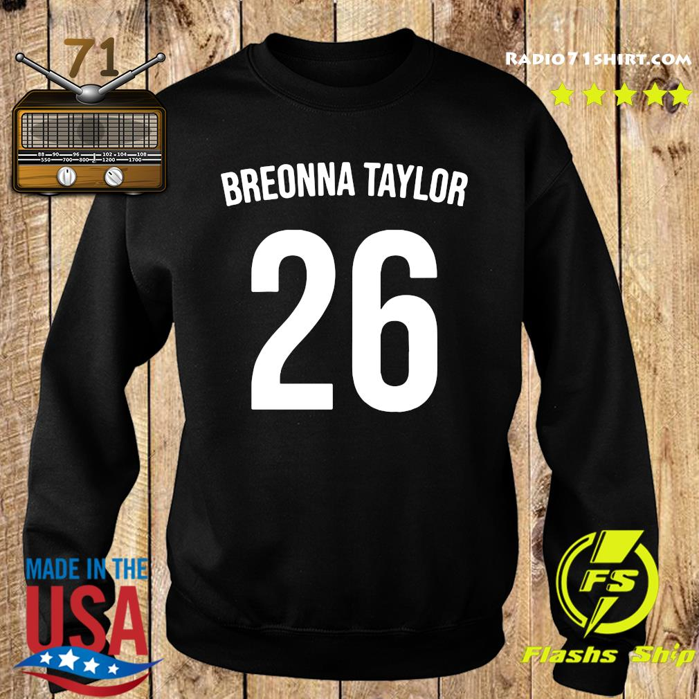 Official Breonna Taylor 26 Shirt Sweater