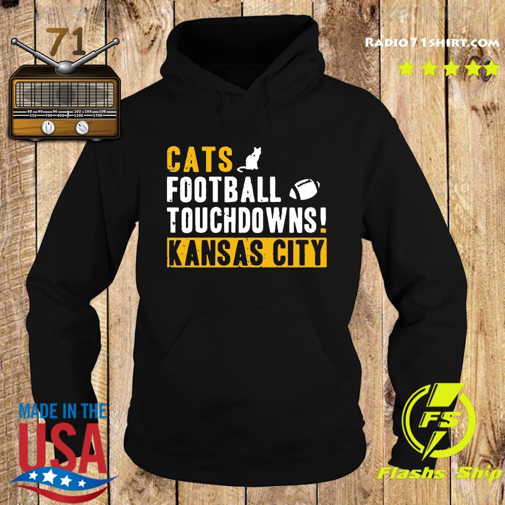 Official Cats Football Touchdowns Kansas City Shirt Hoodie