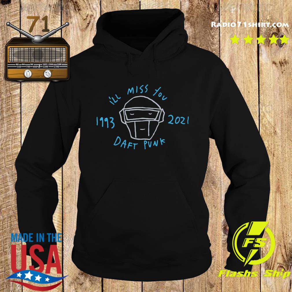 Official Daft Punk I'll Miss You 1993 2021 Shirt Hoodie