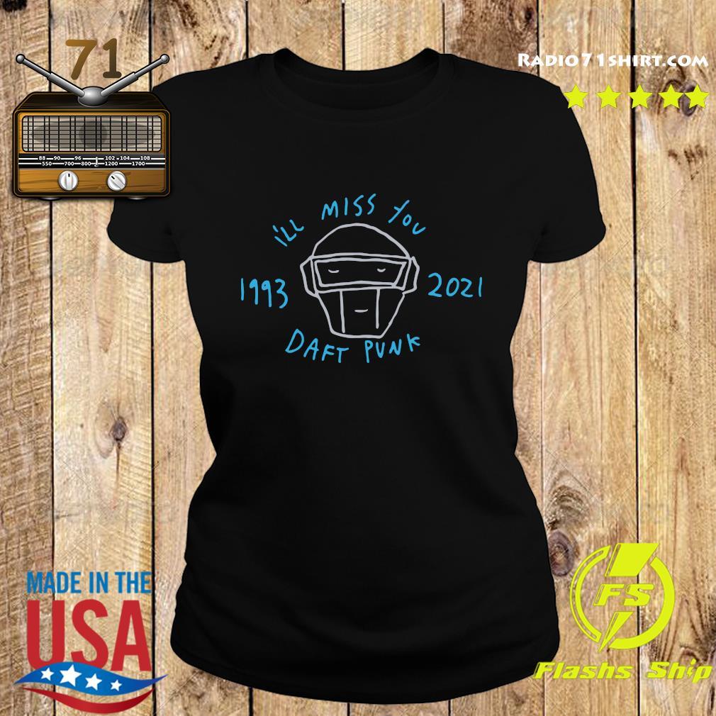 Official Daft Punk I'll Miss You 1993 2021 Shirt Ladies tee