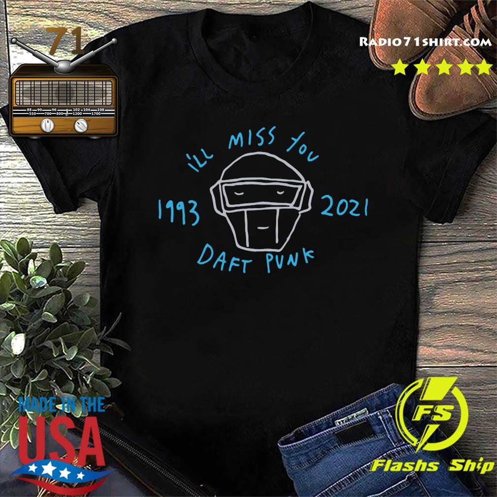 Official Daft Punk I'll Miss You 1993 2021 Shirt
