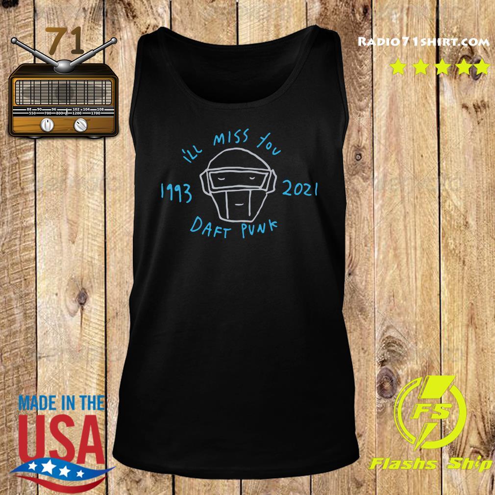 Official Daft Punk I'll Miss You 1993 2021 Shirt Tank top