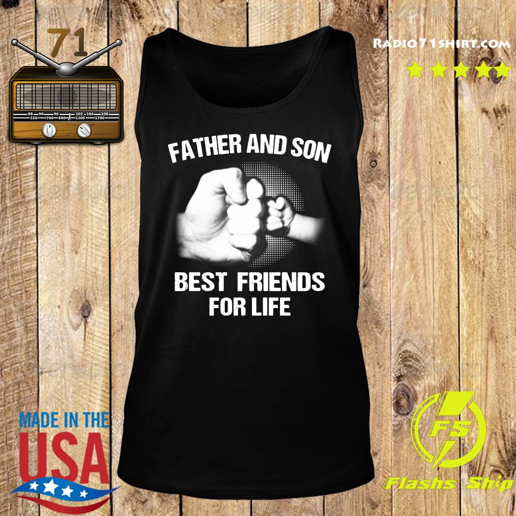 Official Father And Son Best Friends For Life Shirt Tank top