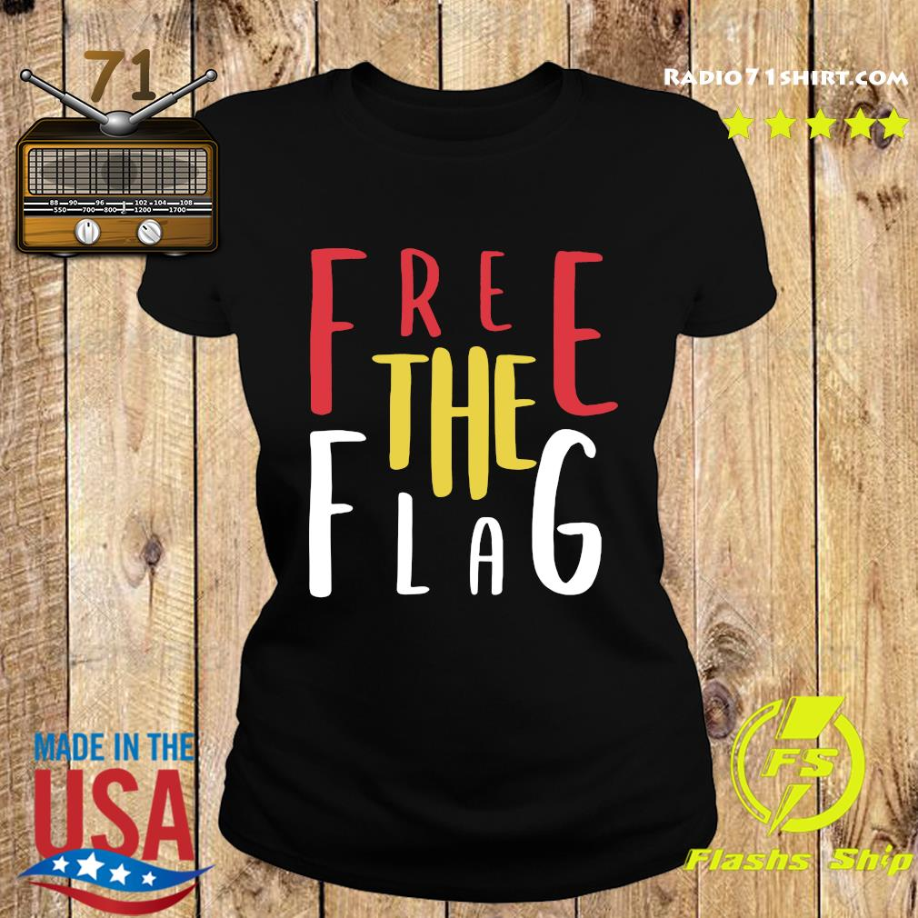 Official Free The Flag Shirt Ladies tee