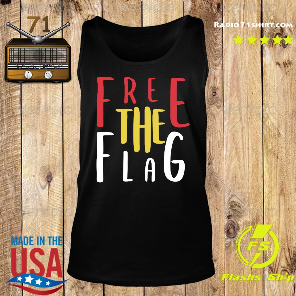 Official Free The Flag Shirt Tank top