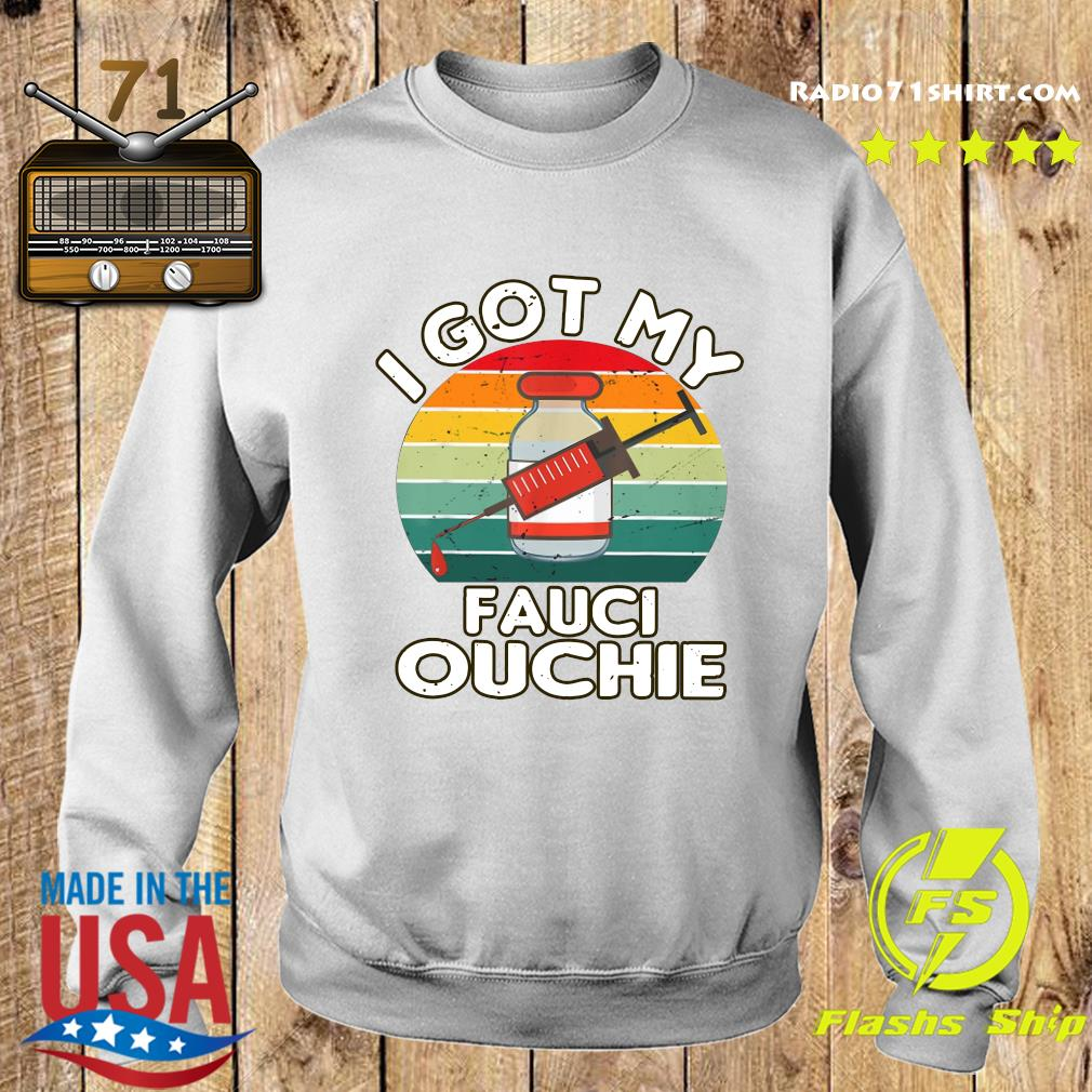 Official I Got My Fauci Ouchie Vintage Shirt Sweater