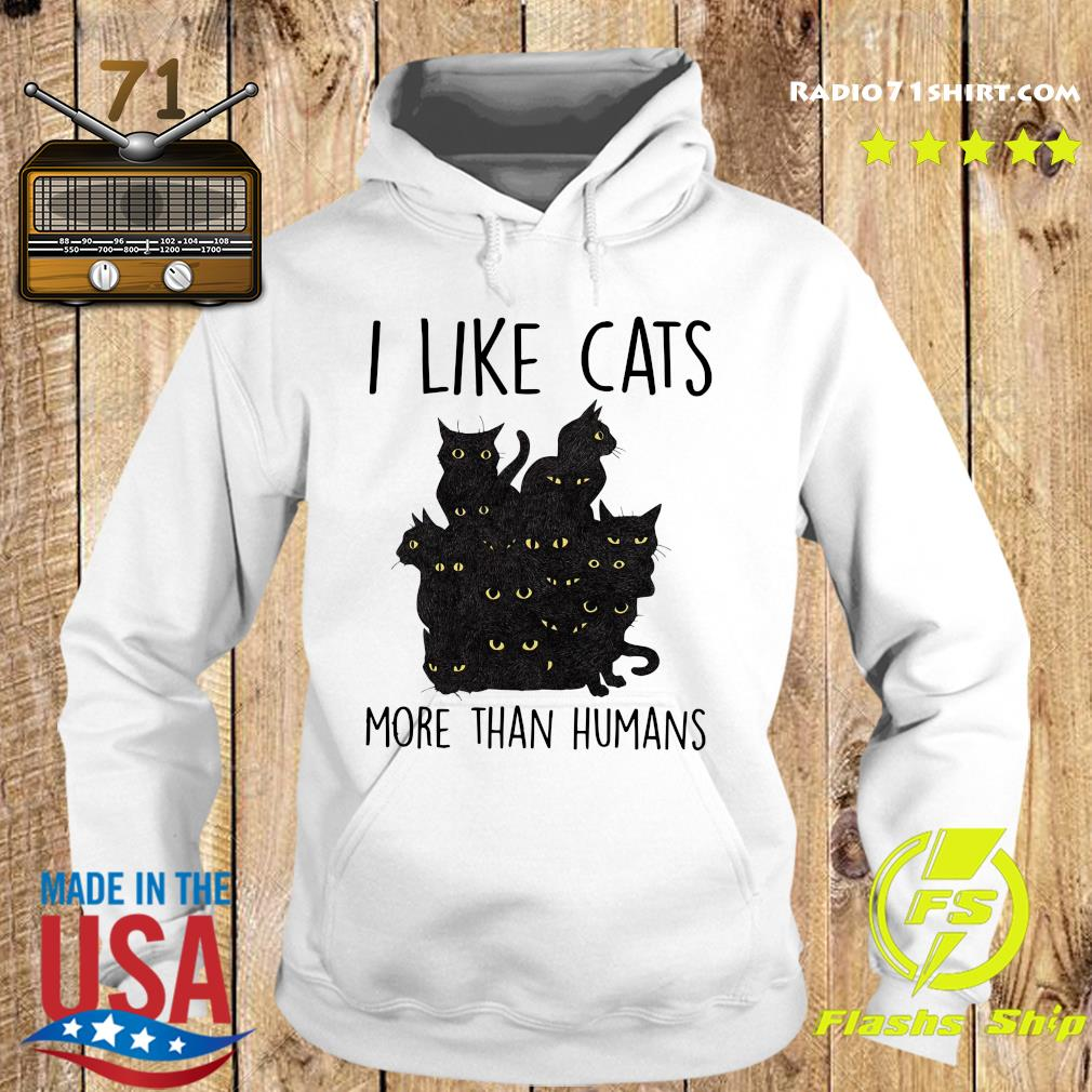 Official I Like Cats More Than Humans Shirt Hoodie