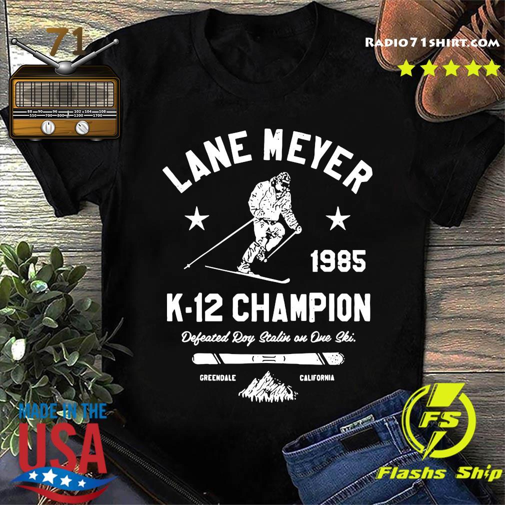 Official Lane Meyer 1985 K-12 Champion Shirt
