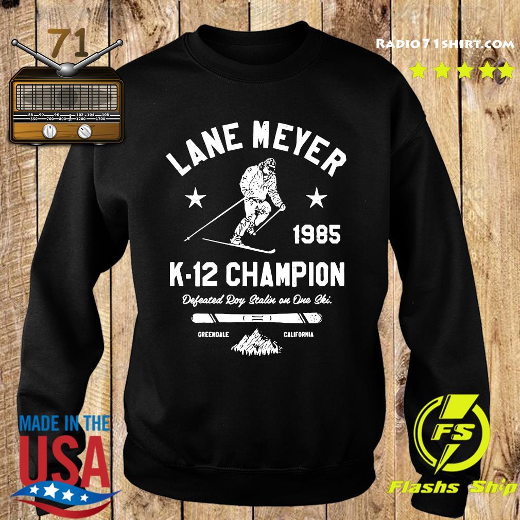 Official Lane Meyer 1985 K-12 Champion Shirt Sweater