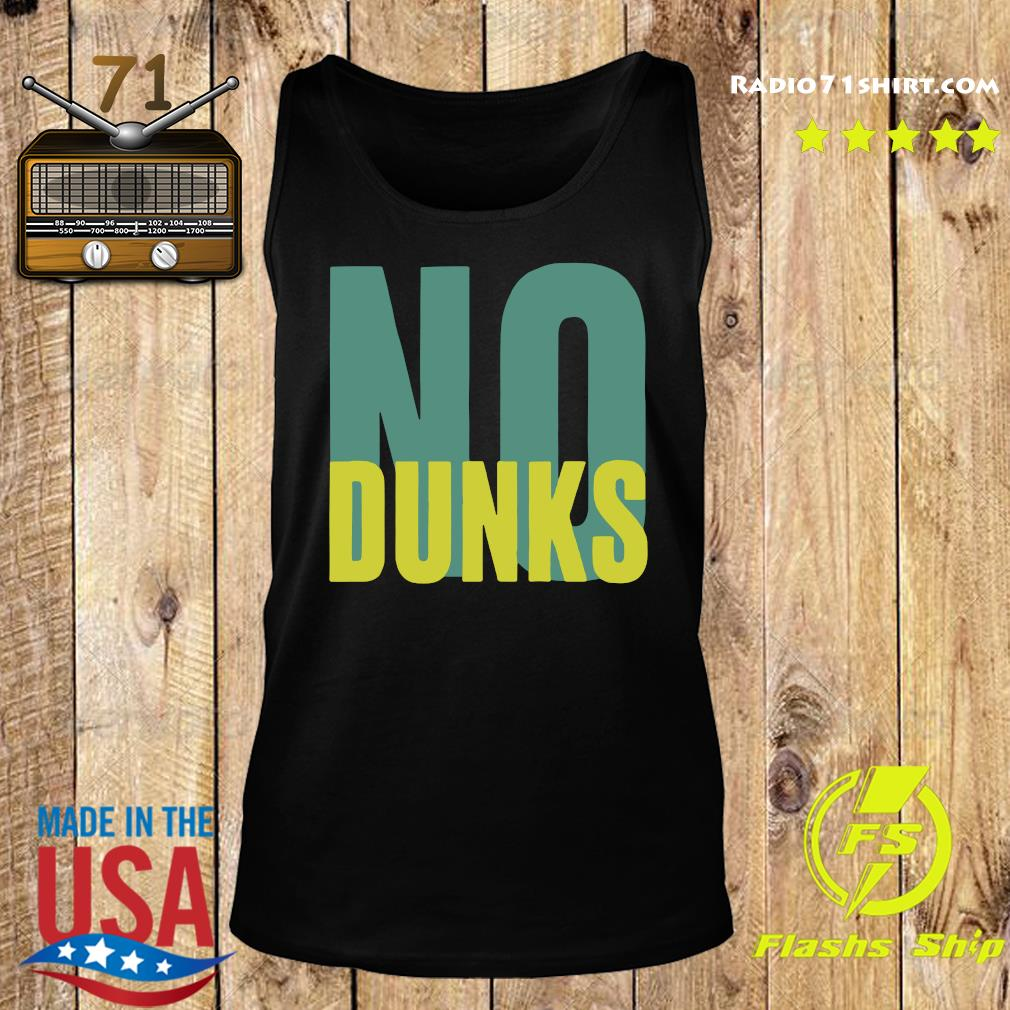 Official No Dunks Logo Shirt Tank top