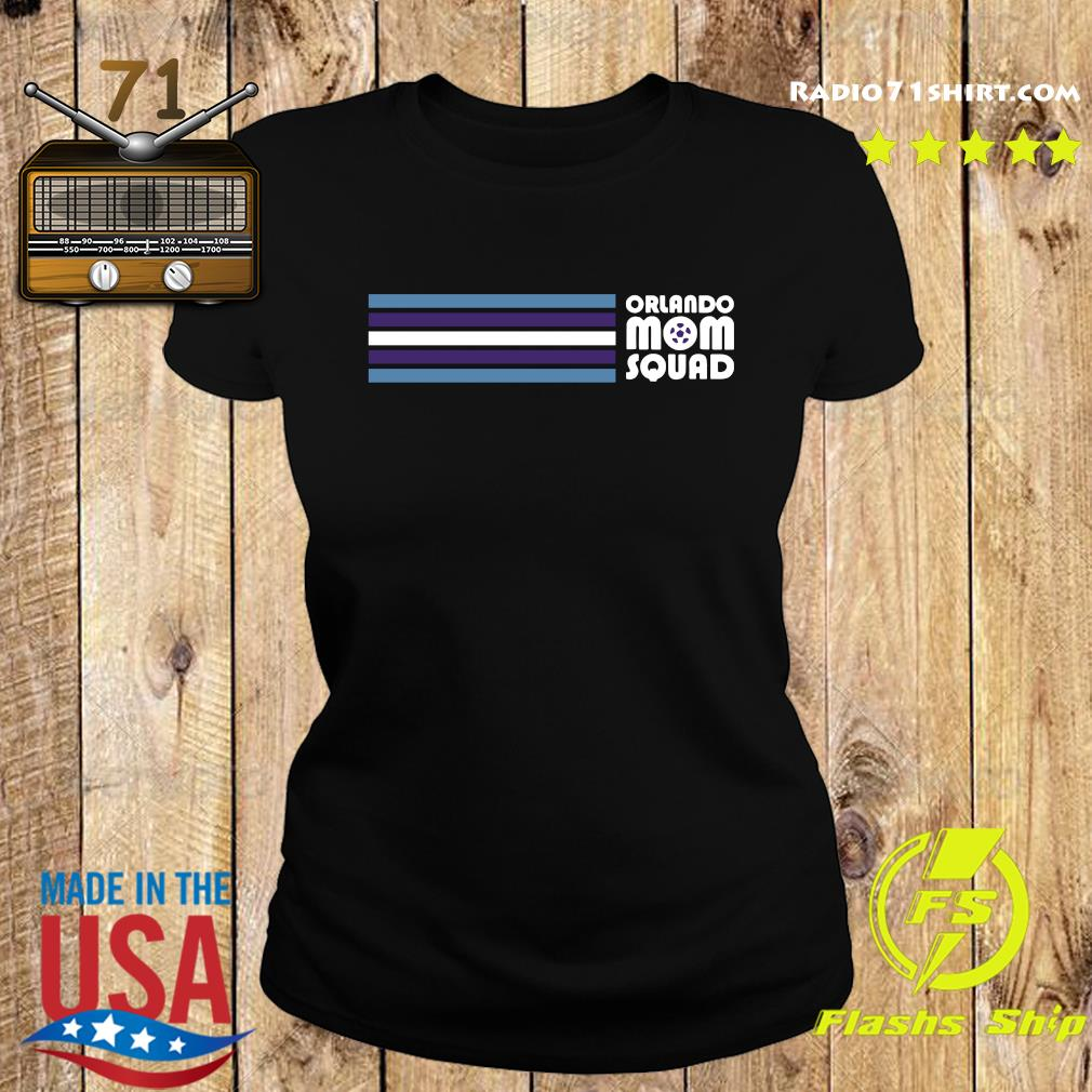 Official Orlando Mom Squad 2021 Shirt Ladies tee