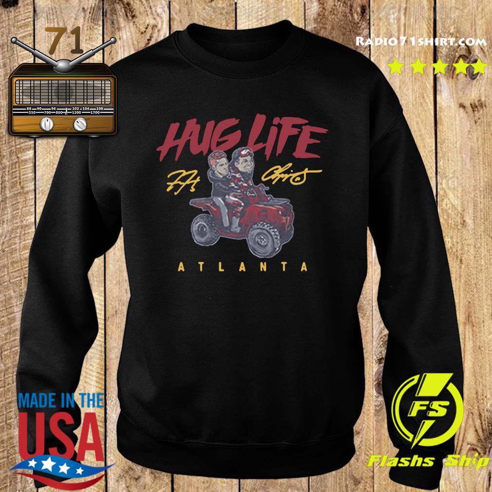 Official the Atlanta Braves Chipper Freddie Hug Life Shirt Sweater
