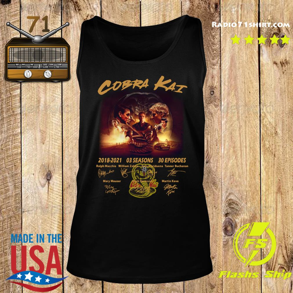 Official The Cobra Kai Movie Characters 2018 2021 03 Seasons 30 Episodes Signatures Shirt Tank top