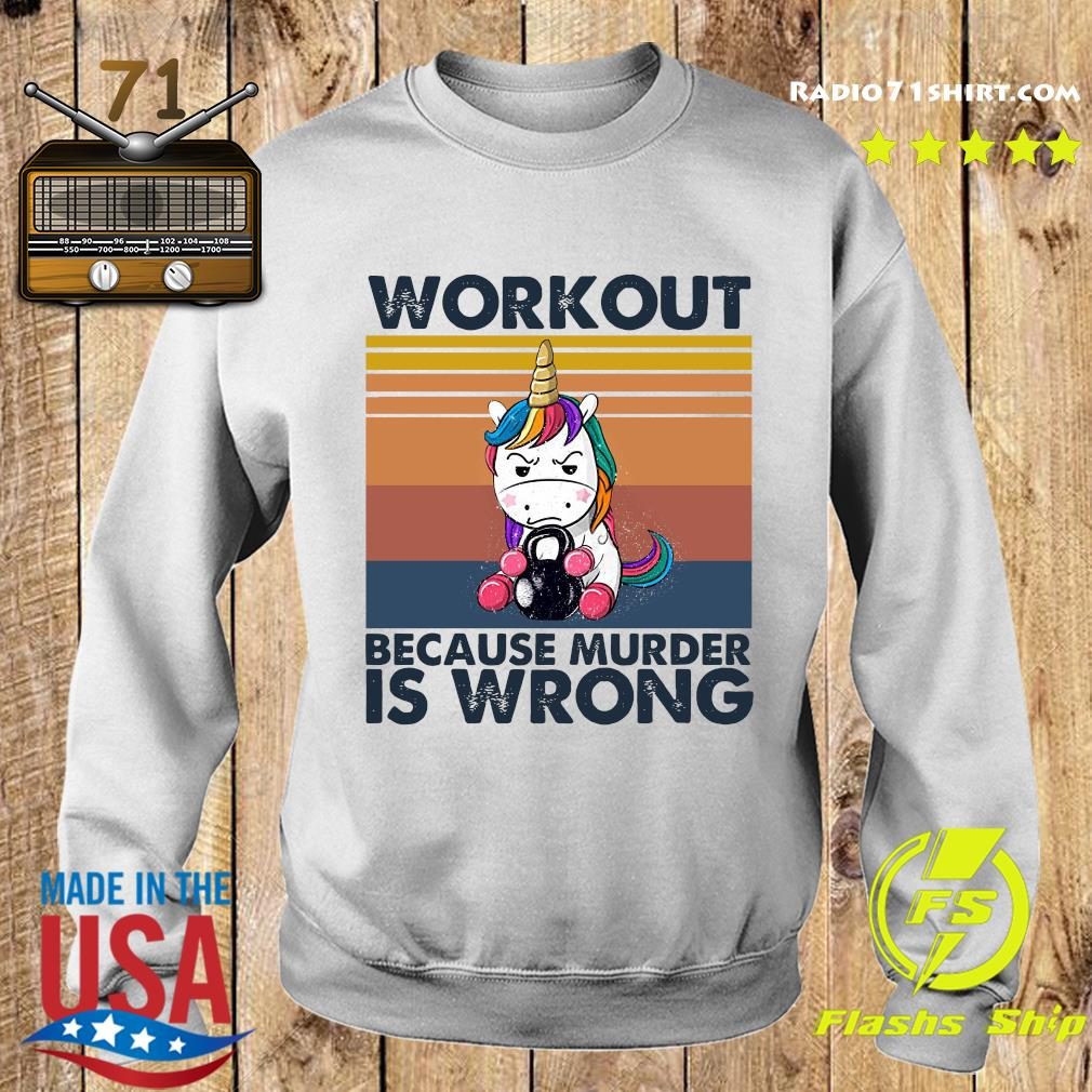 Official The Unicorn Workout Because Murder Is Wrong Vintage Shirt Sweater