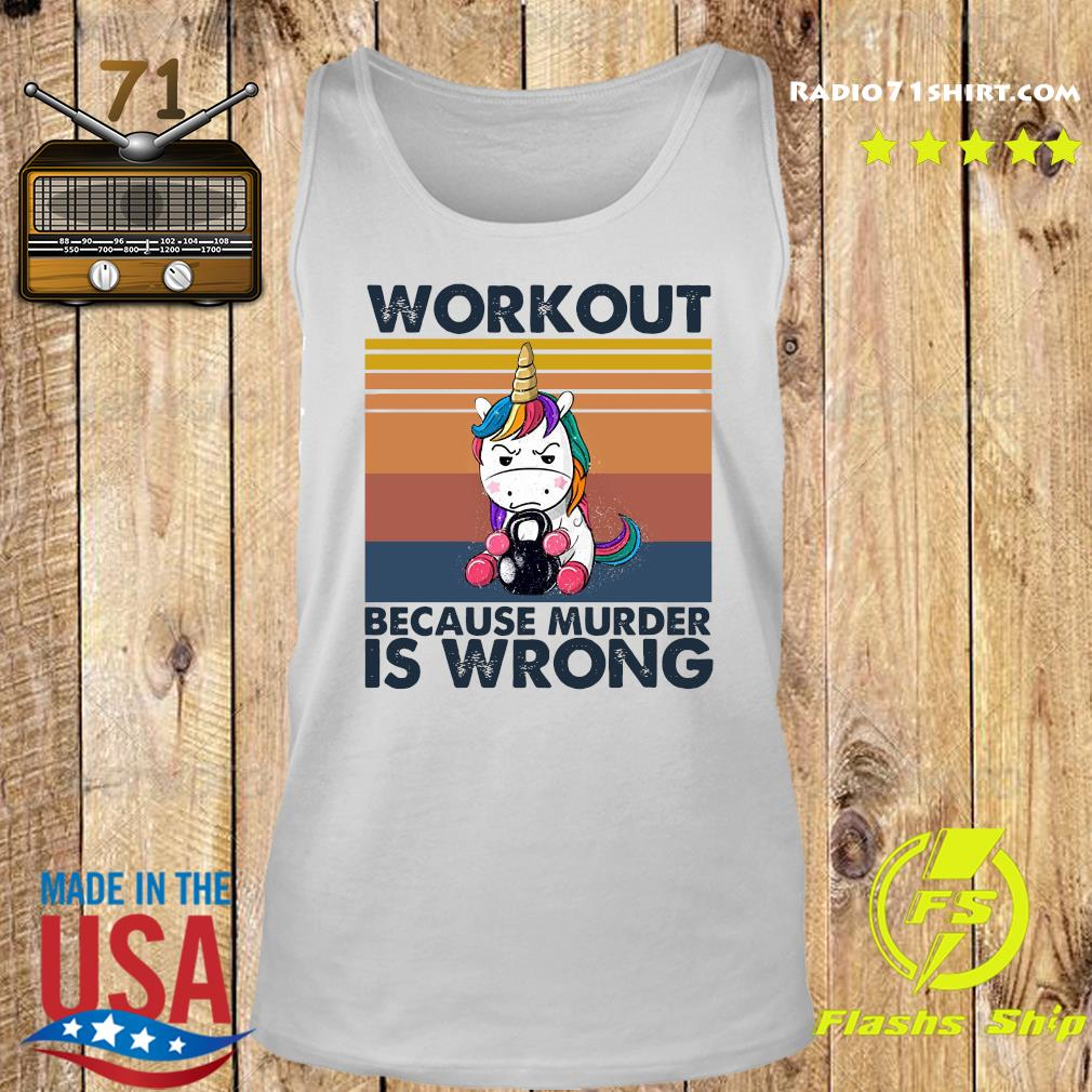 Official The Unicorn Workout Because Murder Is Wrong Vintage Shirt Tank top