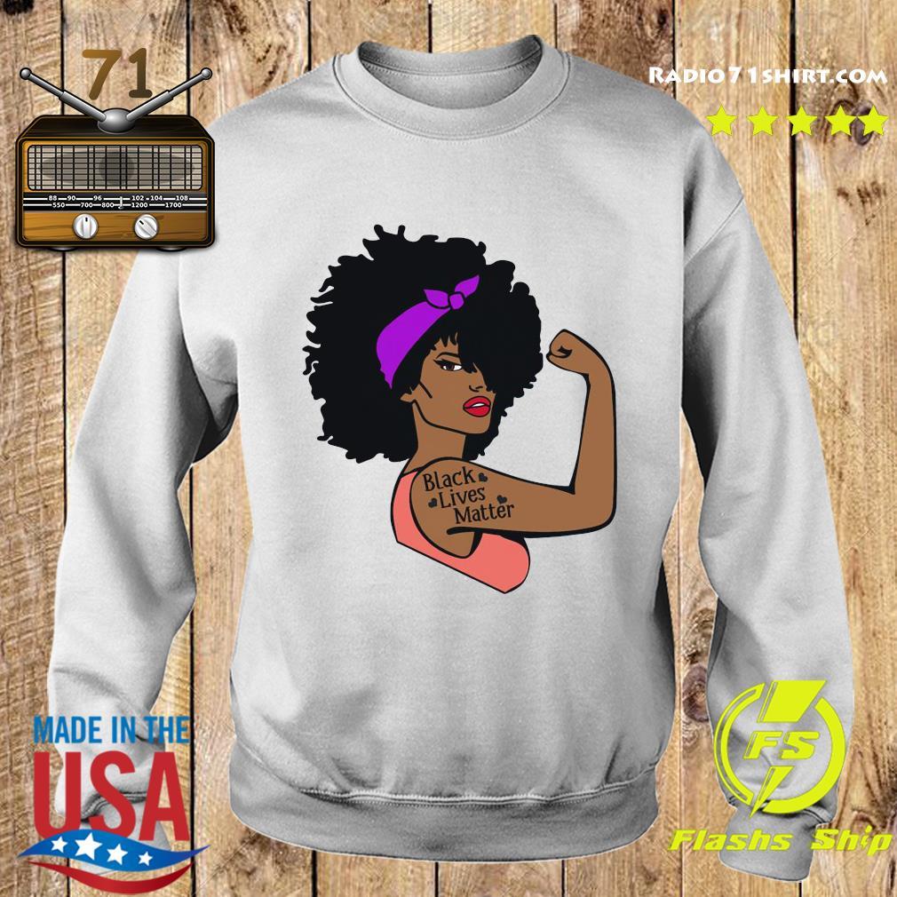 Strong Girl Black Lives Matter Shirt Sweater