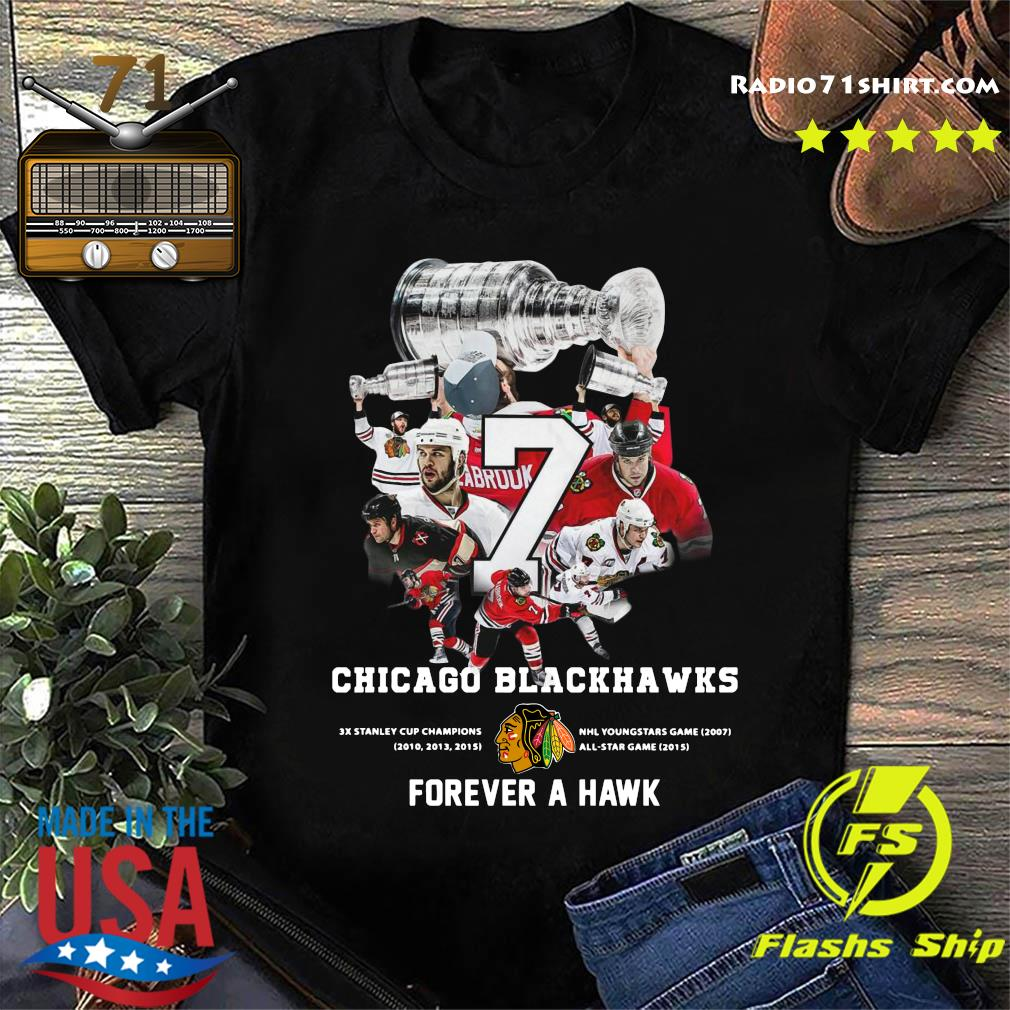 7 Brent Seabrook Chicago Blackhawks Forever A Hawk Shirt