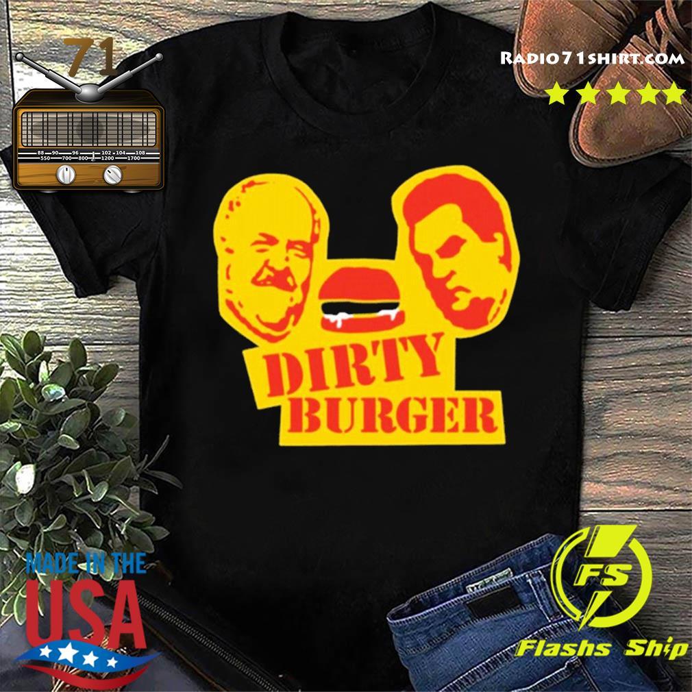 Dirty Burger T-Shirt