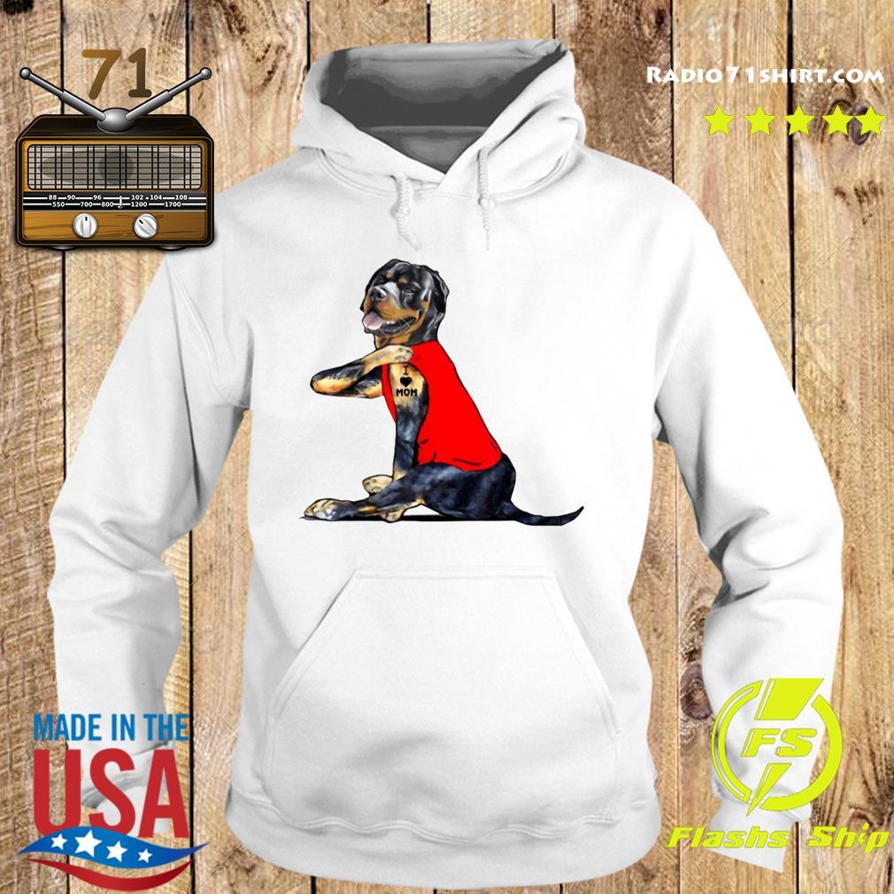 Guard Dog I Love Mom Shirt Hoodie