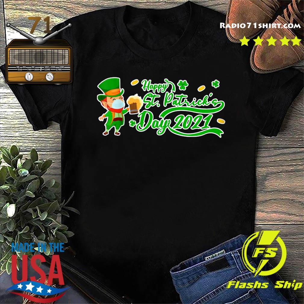 Irish Man Face Mask Drink Beer Happy St Patrick's Day 2021 Shirt