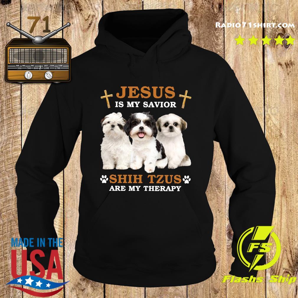 Jesus Is My Savior Shih Tzus Are My Therapy Shirt Hoodie