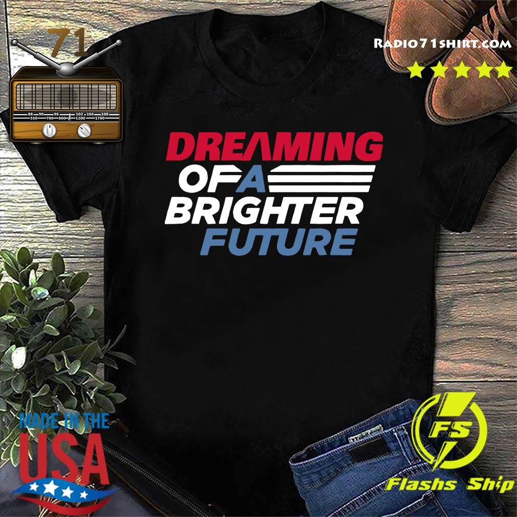 Offcial Atlanta Future Dreaming Of A Brighter Shirt