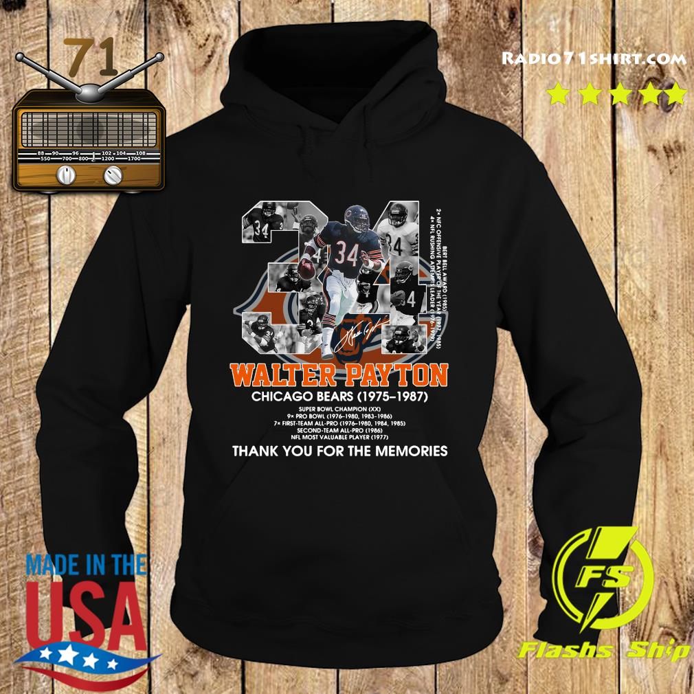 Official 34 Walter Payton Chicago Bears 1975 1987 Signatures Thanks For The Memories Shirt Hoodie