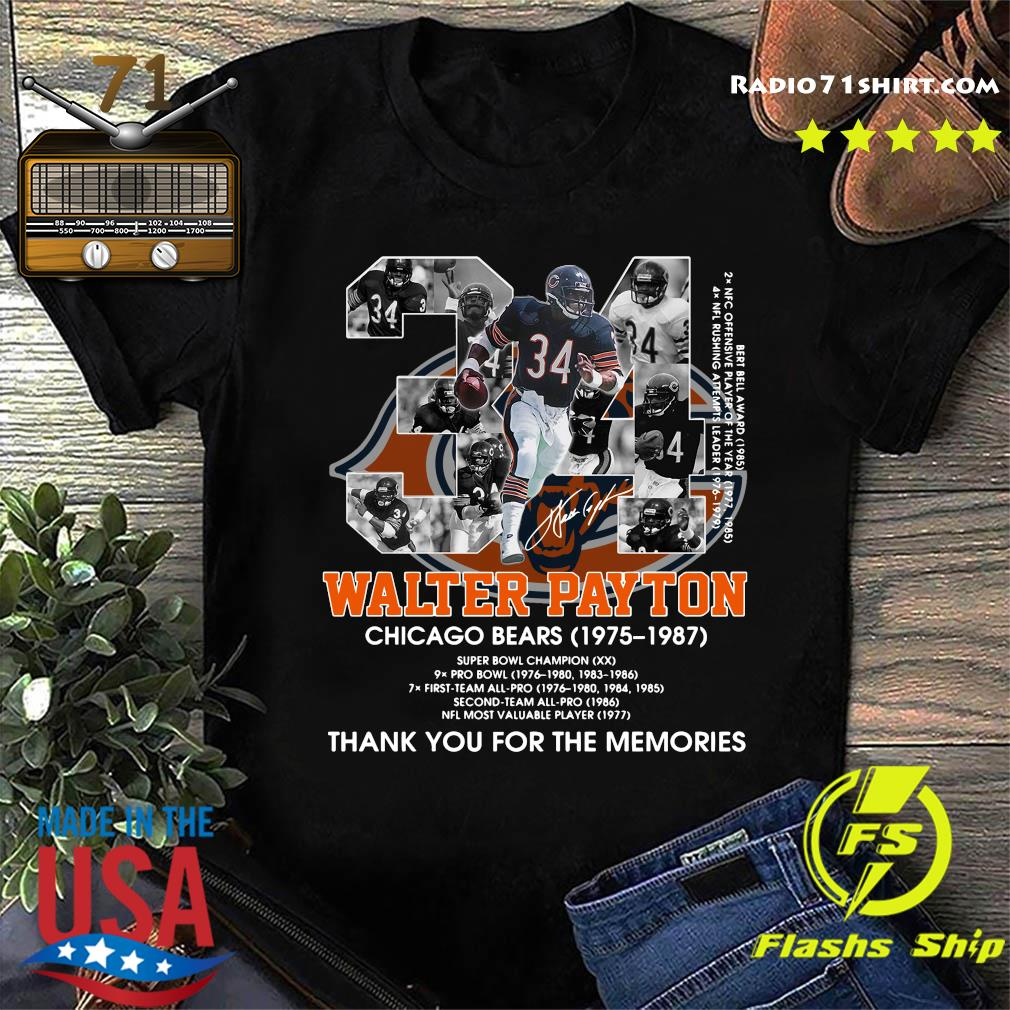 Official 34 Walter Payton Chicago Bears 1975 1987 Signatures Thanks For The Memories Shirt