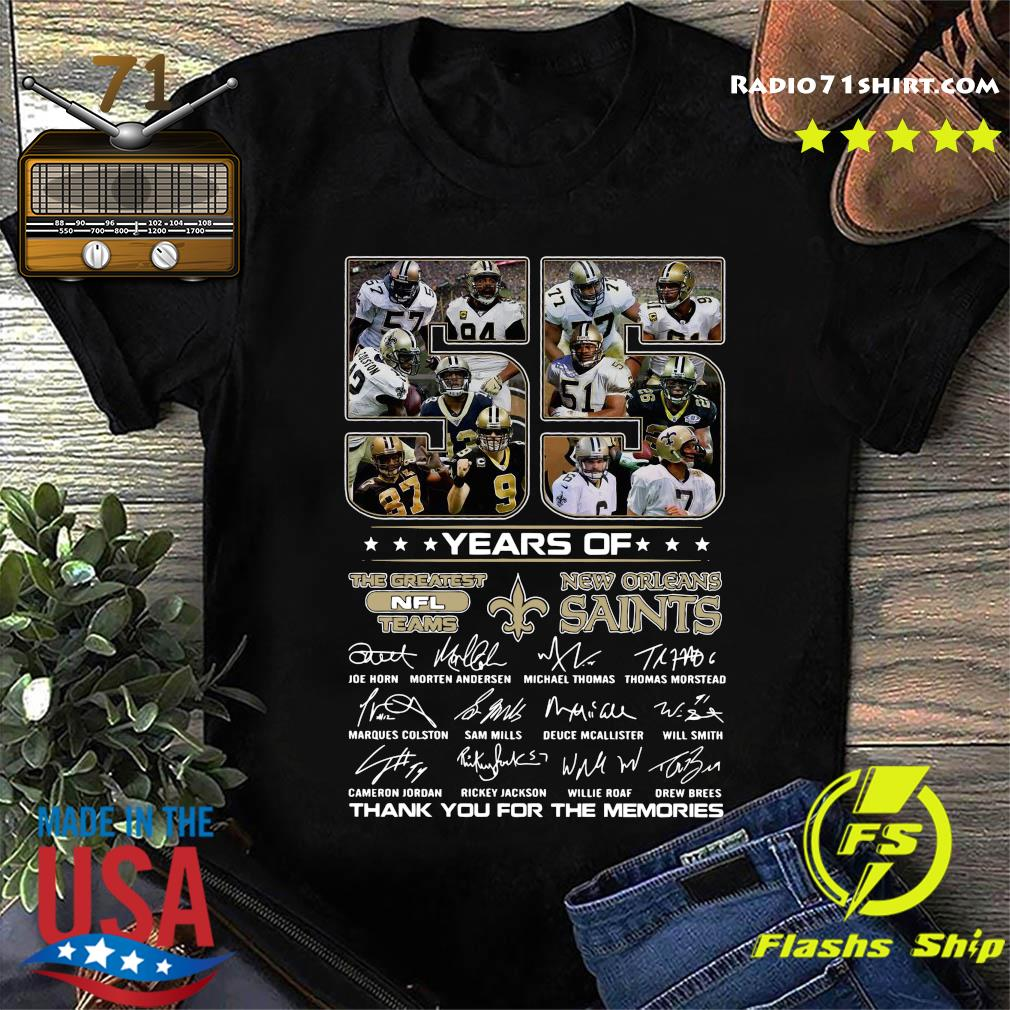 Official 55 Years Of The Greatest Nfl Teams New Orleans Saints Signatures Thanks For The Memories Shirt