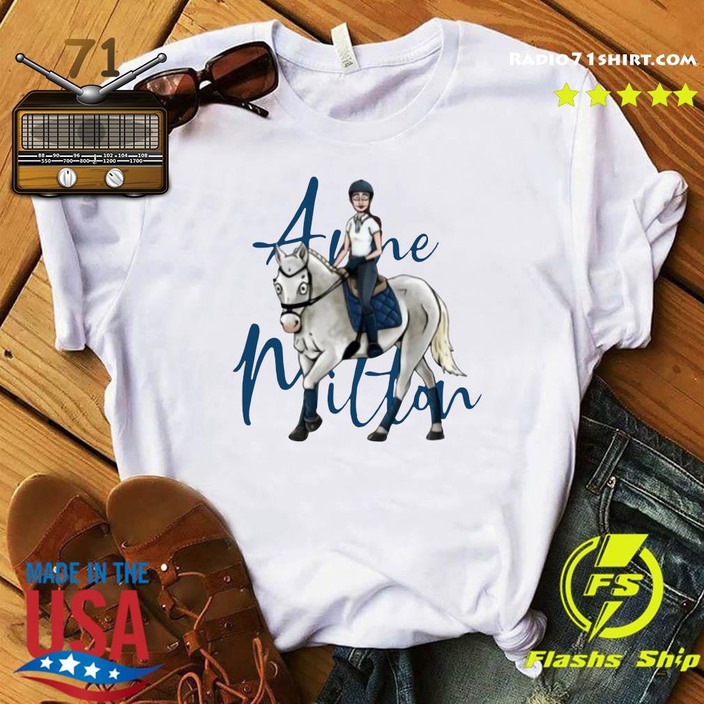 Official Anne Milton Merch Unisex Shirt