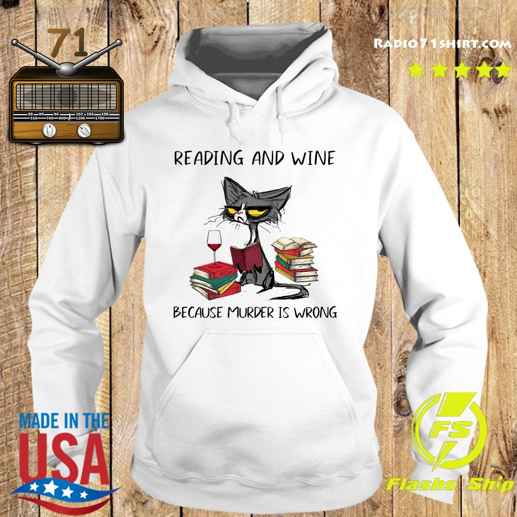 Official Black Cat Reading And Wine Because Murder Is Wrong Shirt Hoodie