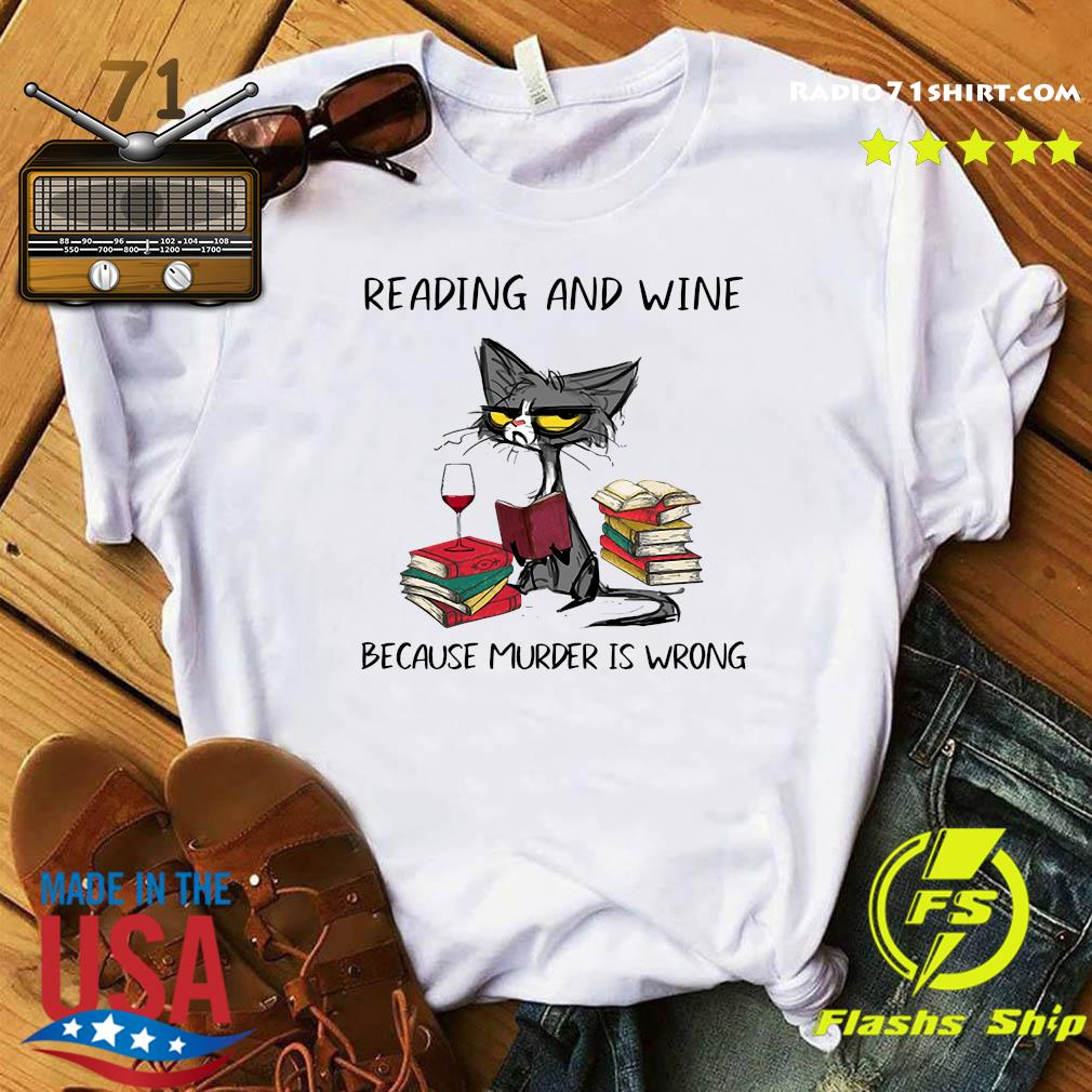 Official Black Cat Reading And Wine Because Murder Is Wrong Shirt
