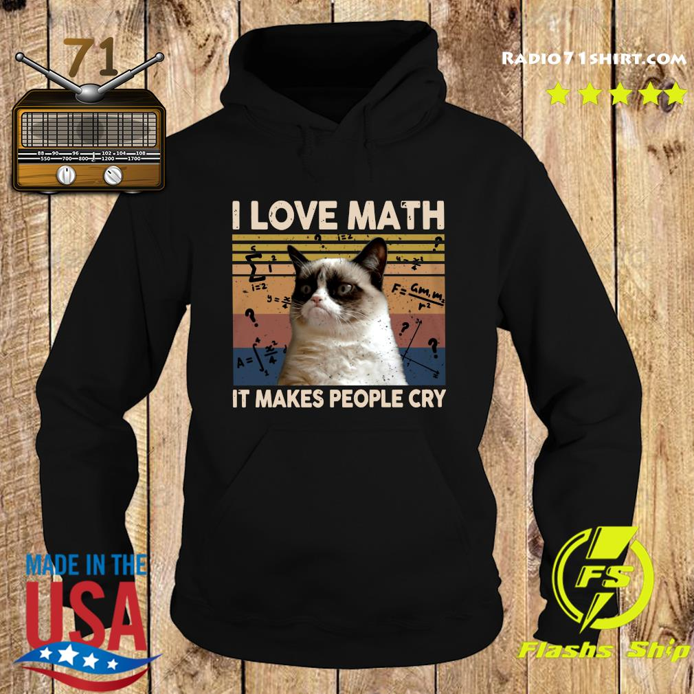 Official Cat I Love Math It Makes People Cry Vintage Shirt Hoodie