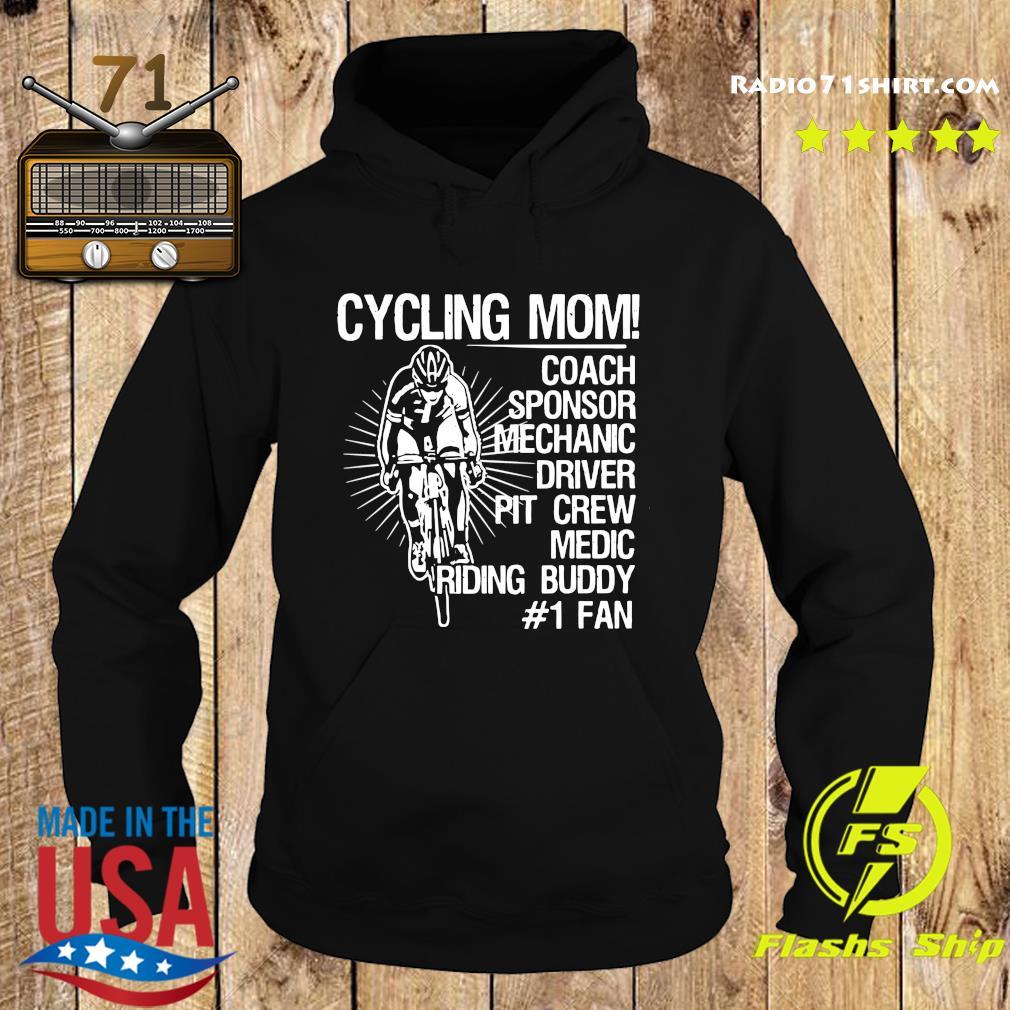Official Cycling Mom Coach Sponsor Mechanic Driver Pit Crew Medic Riding Buddy Shirt Hoodie