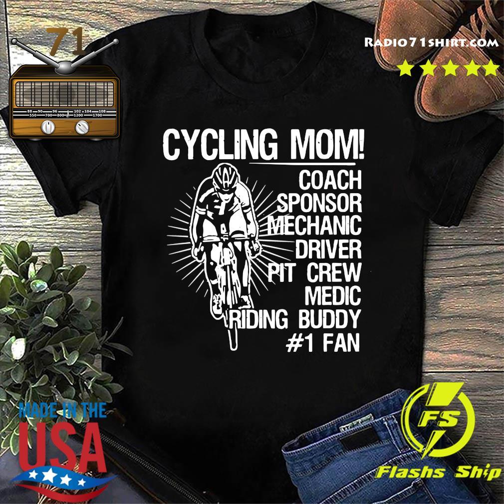 Official Cycling Mom Coach Sponsor Mechanic Driver Pit Crew Medic Riding Buddy Shirt