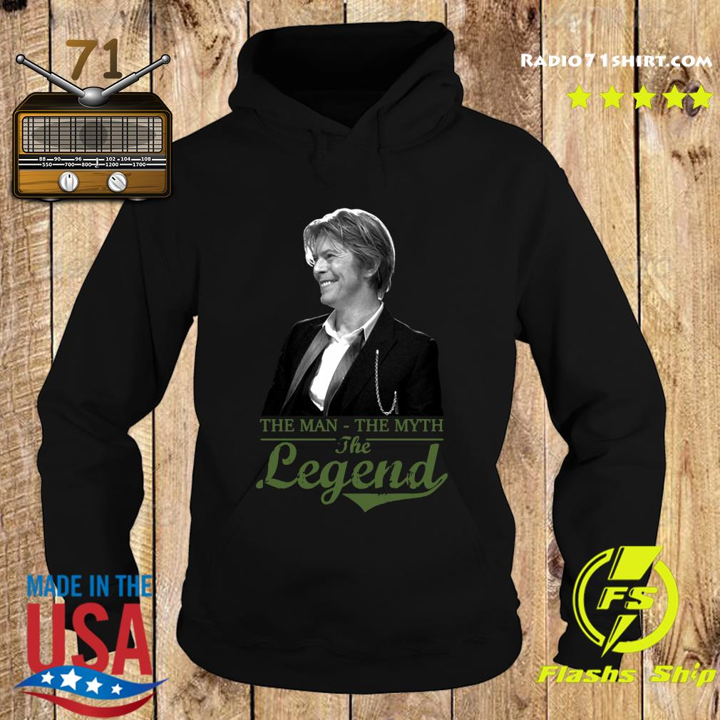Official David Bowie's The Man The Myth And The Legend Shirt Hoodie